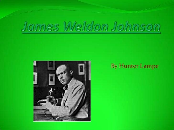 James Weldon Johnson<br />By Hunter Lampe     <br />