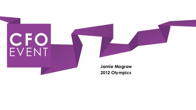 Jamie Magraw, Director of Financial Operations at LOCOG - Financing the London Olympic Games