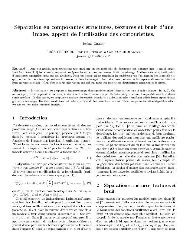 Séparation en composantes structures, textures et bruit d'une image, apport de l'utilisation des contourlettes. Jérôme Gil...