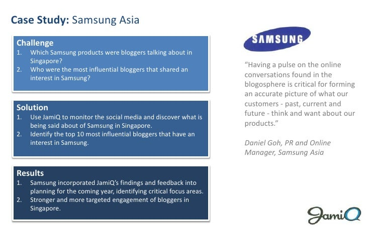 Case Study: Samsung Asia<br />Challenge<br />Which Samsung products were bloggers talking about in Singapore?<br />Who wer...