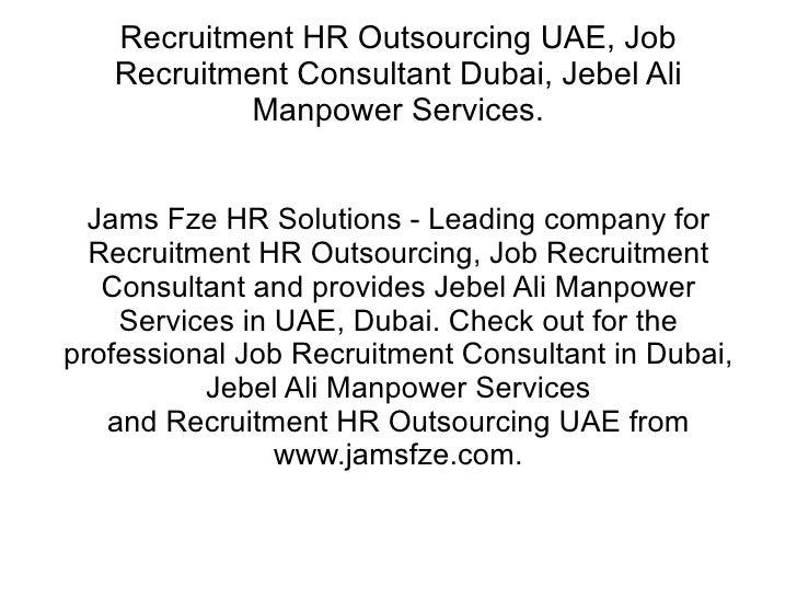Recruitment HR Outsourcing UAE, Job Recruitment Consultant Dubai, Jebel Ali Manpower Services. Jams Fze HR Solutions - Lea...
