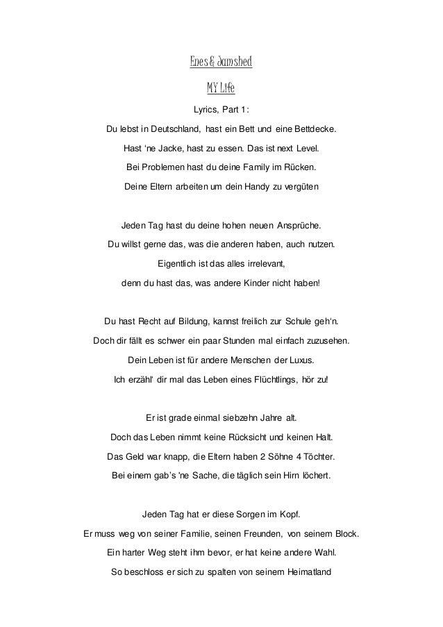 Enes & Jamshed MY Life Lyrics, Part 1: Du lebst in Deutschland, hast ein Bett und eine Bettdecke. Hast 'ne Jacke, hast zu ...
