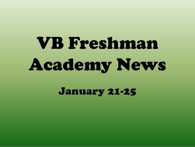 VB FreshmanAcademy News  January 21-25