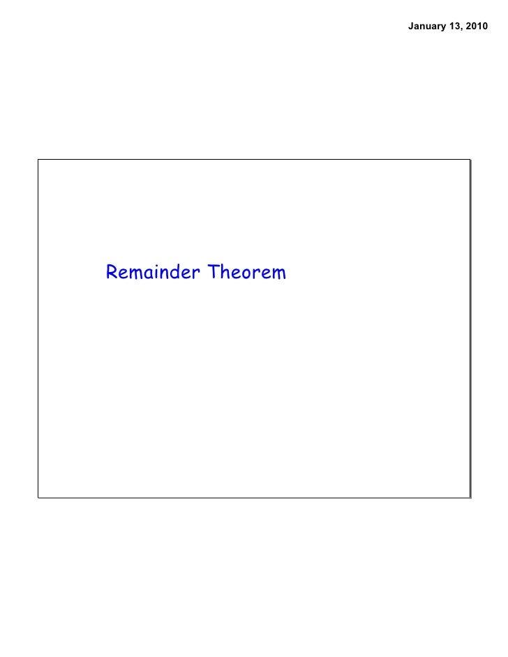 January 13, 2010     Remainder Theorem