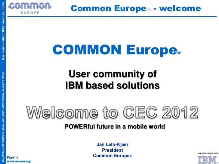Common Europe® - welcomeUser community of IBM based solutions                                                             ...