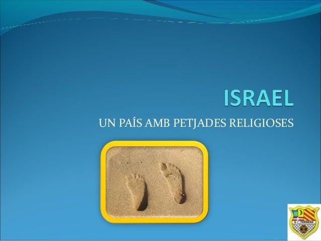 UN PAÍS AMB PETJADES RELIGIOSES