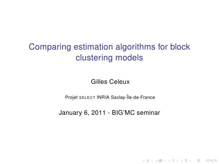 Comparing estimation algorithms for block clustering models