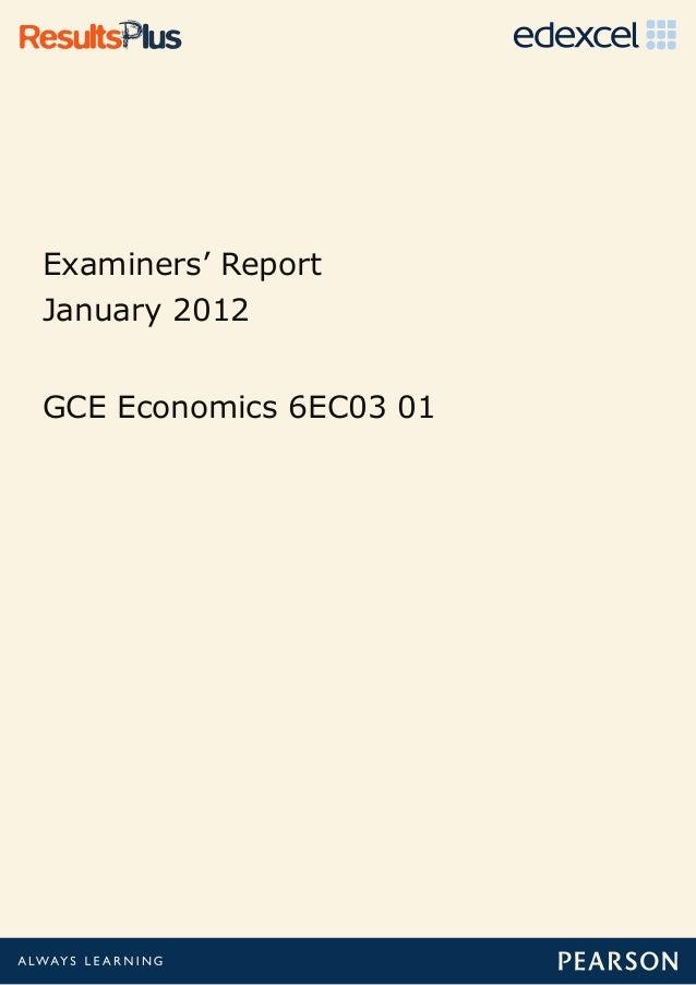 Examiners' ReportJanuary 2012GCE Economics 6EC03 01