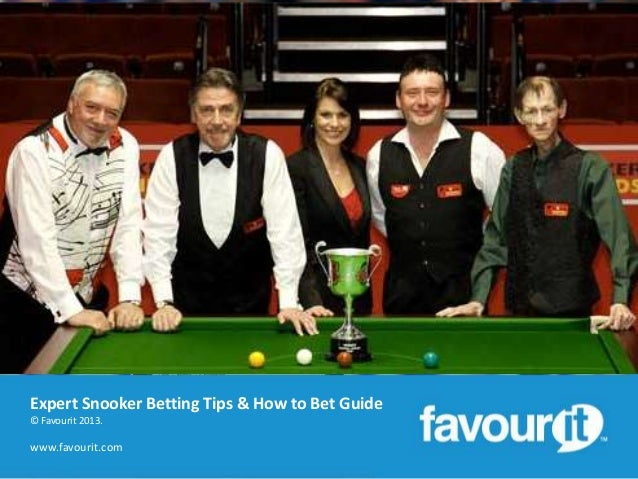 Expert Snooker Betting Tips & How to Bet Guide © Favourit 2013.  www.favourit.com