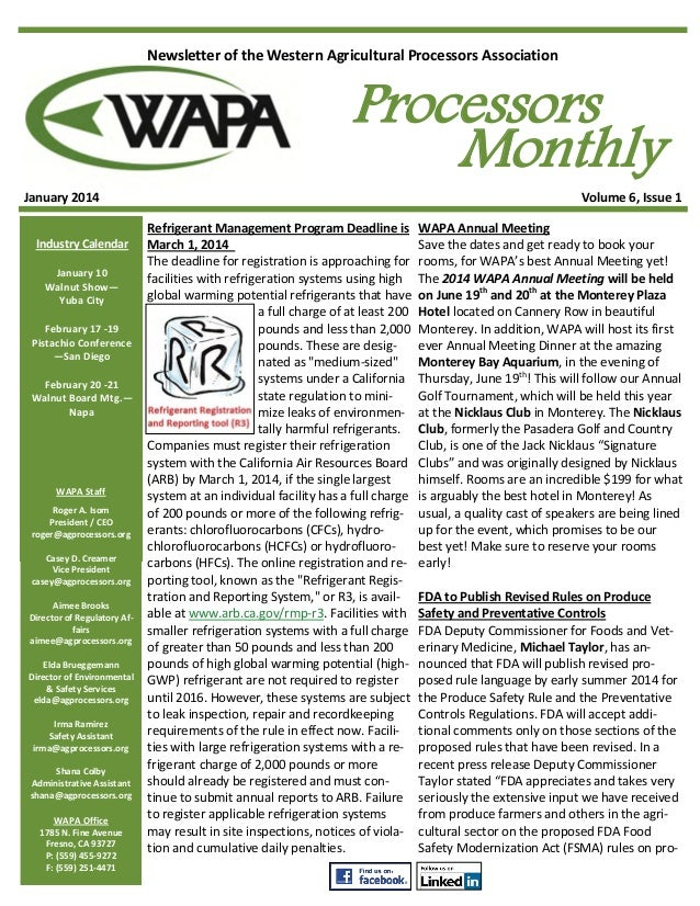 Newsletter of the Western Agricultural Processors Association  January 2014 Industry Calendar January 10 Walnut Show— Yuba...