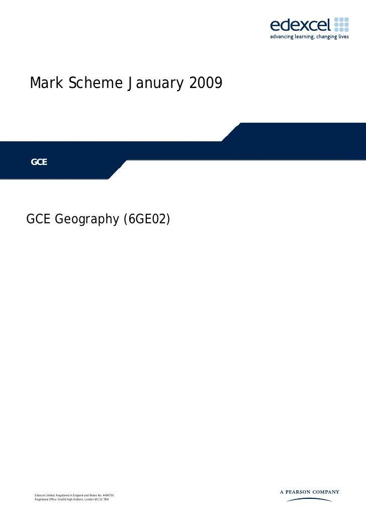 Jan 2009 Geog Investigation Mark Scheme
