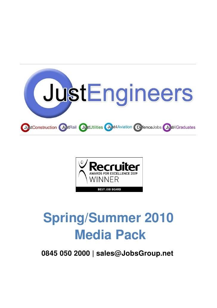Spring/Summer 2010      Media Pack 0845 050 2000 | sales@JobsGroup.net