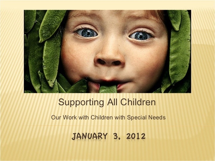 Supporting All ChildrenOur Work with Children with Special Needs