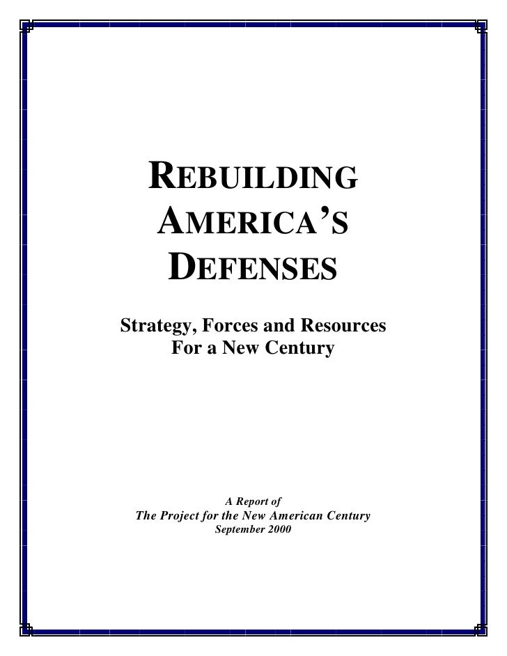 REBUILDING   AMERICA'S    DEFENSESStrategy, Forces and Resources      For a New Century                A Report of The Pro...