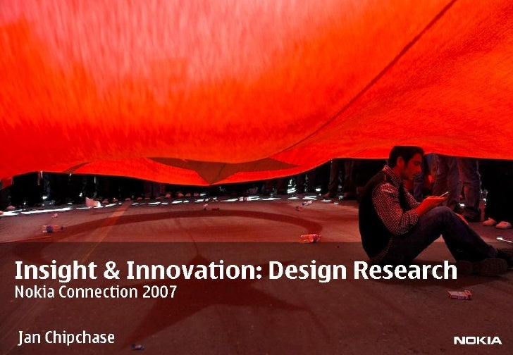 Insight and Innovation: Design Research