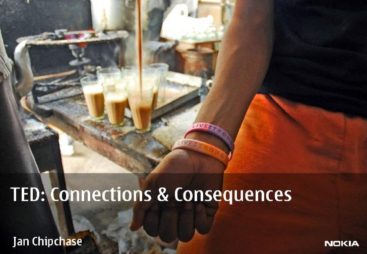 Connections & Consequences: TED Presentation