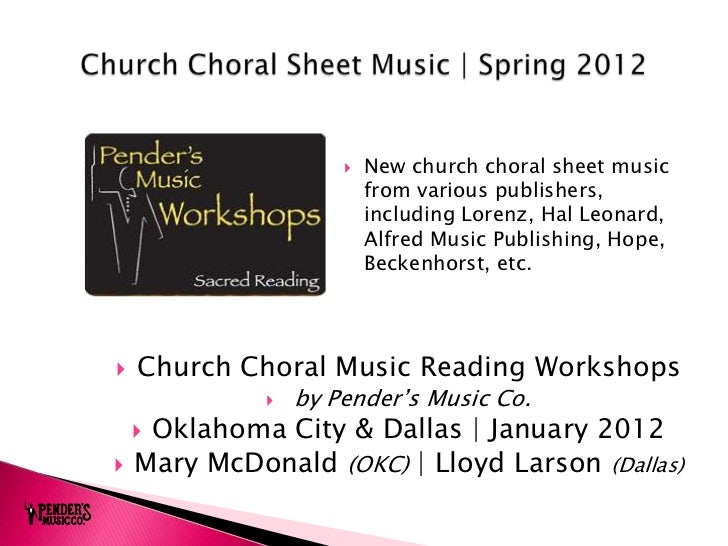    New church choral sheet music                          from various publishers,                          including Lor...