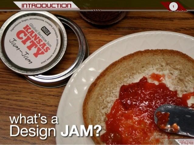 Exploration of Design Jams
