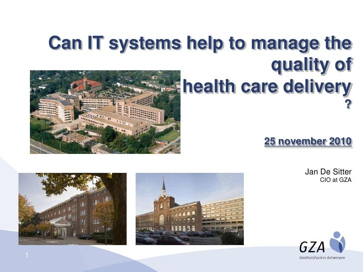 Can IT systems help to manage the                            quality of                  health care delivery             ...