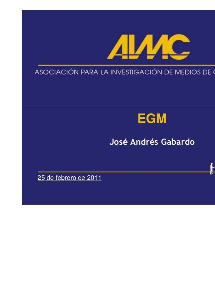 EGM                        José Andrés Gabardo25 de febrero de 2011