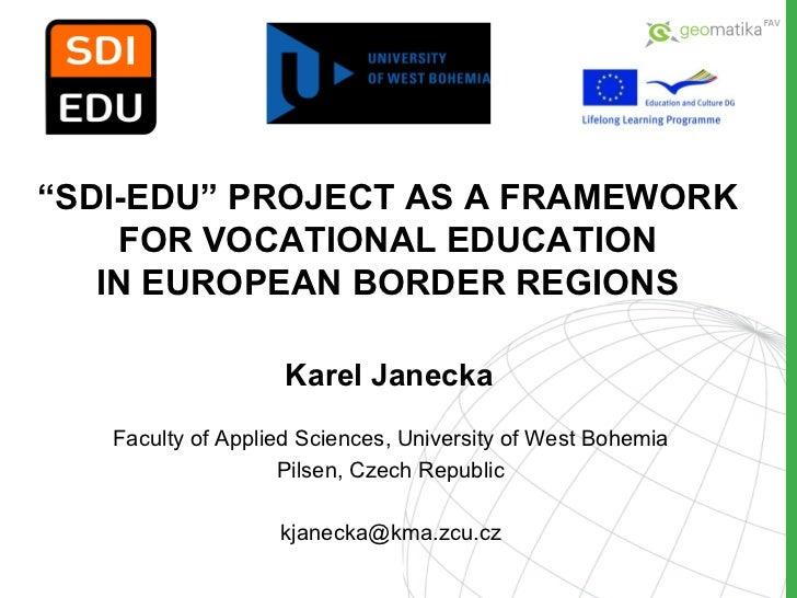 Janecka ppt gi2011_sdi-edu_final