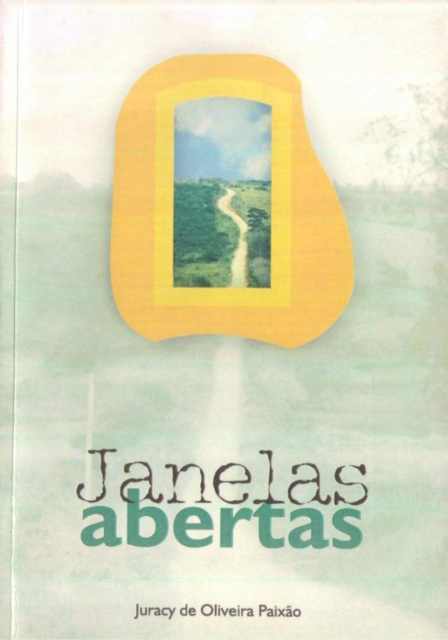 JANELA ABERTAS - JURACY DE OLIVEIRA PAIXÃO