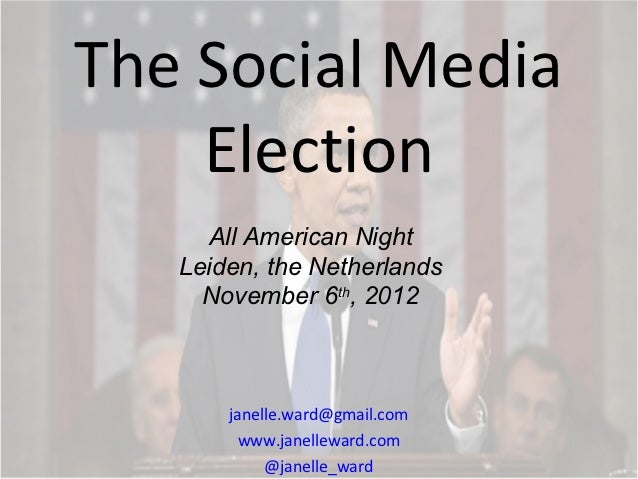 The Social Media Election, All American Night, Leiden, the Netherlands