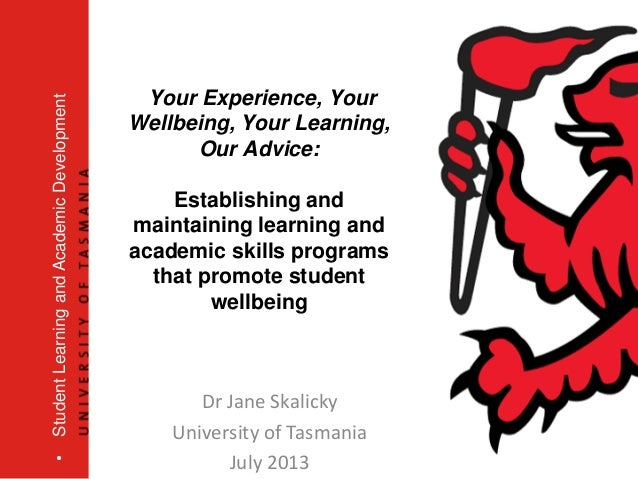 Your Experience, Your Wellbeing, Your Learning, Our Advice: Establishing and maintaining learning and academic skills prog...