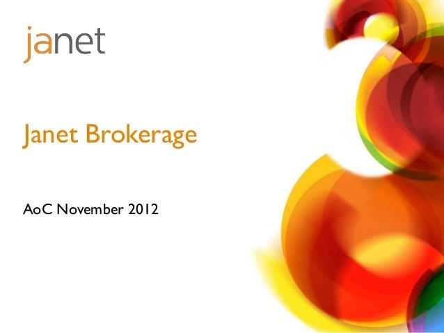 Janet BrokerageAoC November 2012