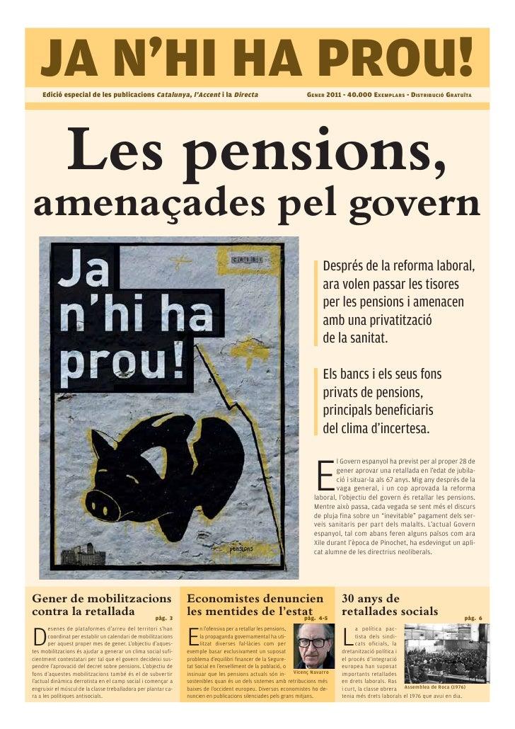 JA N'HI HA PROU!    Edició especial de les publicacions Catalunya, l'Accent i la Directa                                  ...