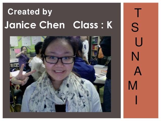Created by               TJanice Chen Class : K   S                         U                        N                    ...