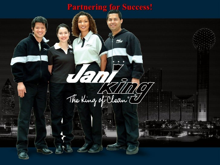 JANI-KING; THE WORLD'S LEADING CLEANING CO.!