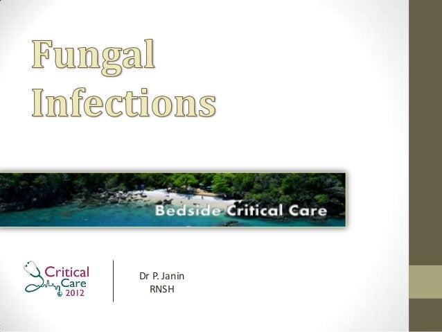 Janin on Fungal Infections