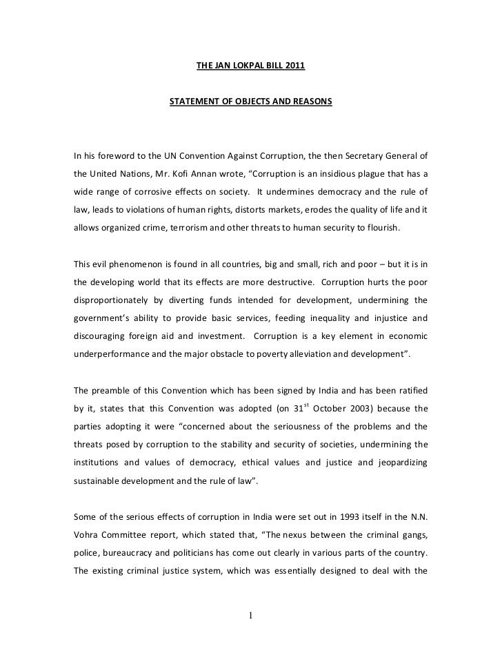 THE JAN LOKPAL BILL 2011                         STATEMENT OF OBJECTS AND REASONSIn his foreword to the UN Convention Agai...