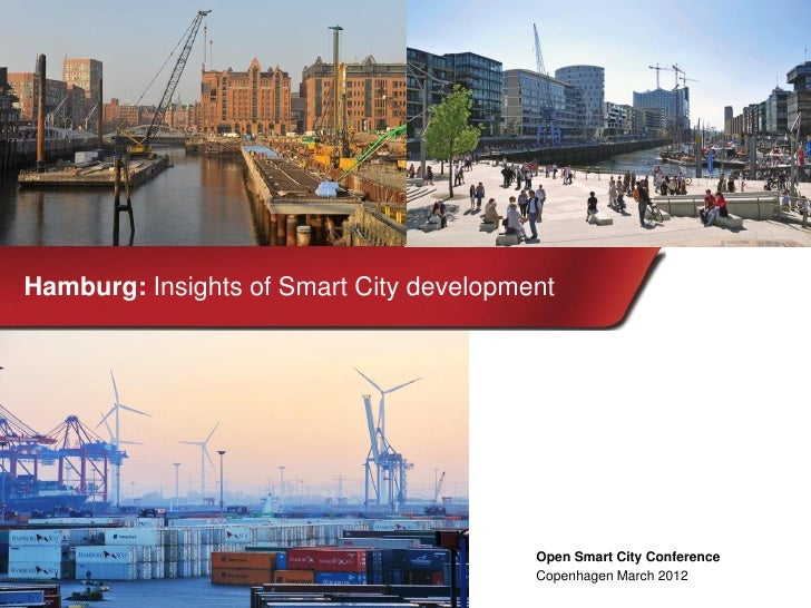 Hamburg: Insights of Smart City development                                         Open Smart City Conference            ...