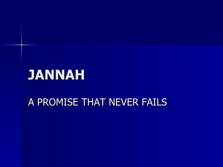 JANNAH A PROMISE THAT NEVER FAILS