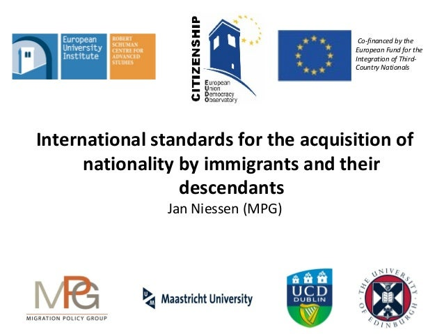 Co-financed by the European Fund for the Integration of ThirdCountry Nationals  International standards for the acquisitio...