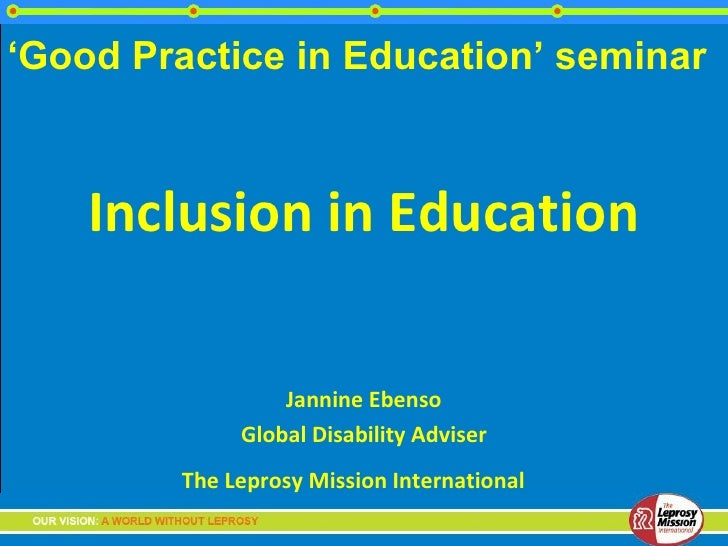 'Good Practice in Education' seminar    Inclusion in Education                 Jannine Ebenso             Global Disabilit...