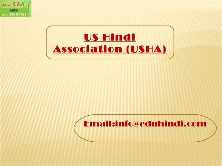 US Hindi Association (USHA) Email:info@eduhindi.com