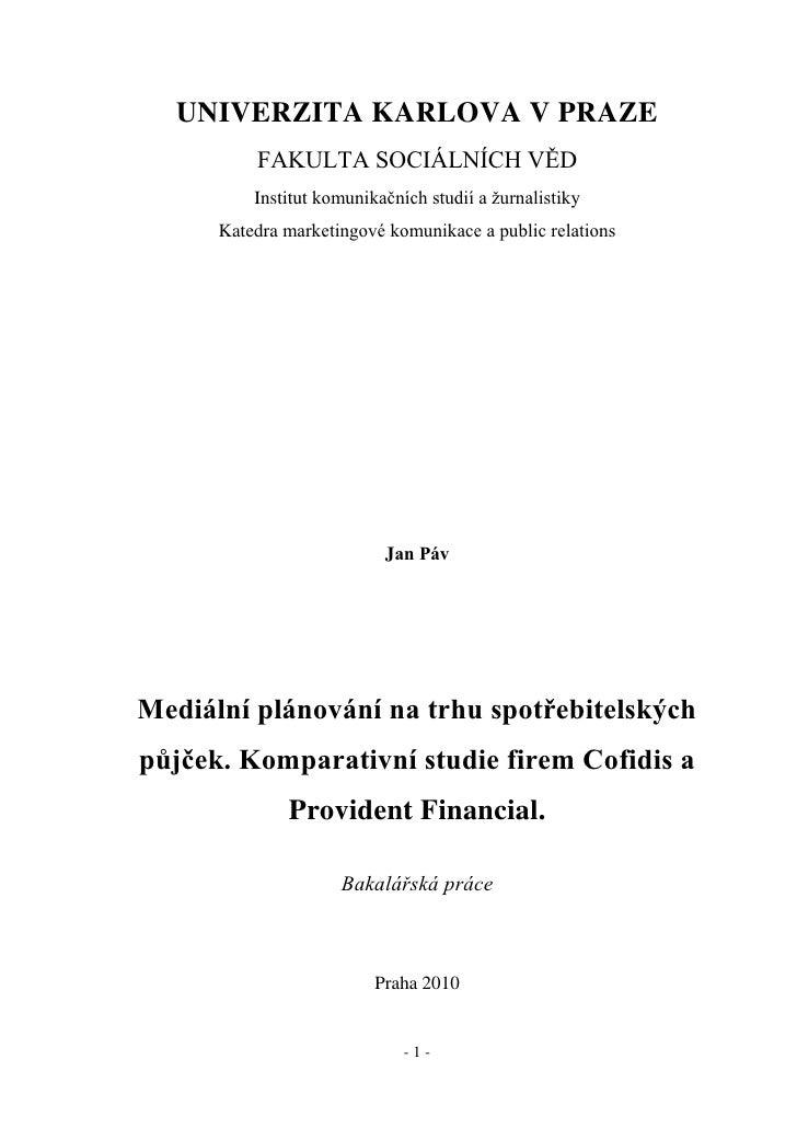 UNIVERZITA KARLOVA V PRAZE           FAKULTA SOCIÁLNÍCH VĚD           Institut komunikačních studií a žurnalistiky       K...