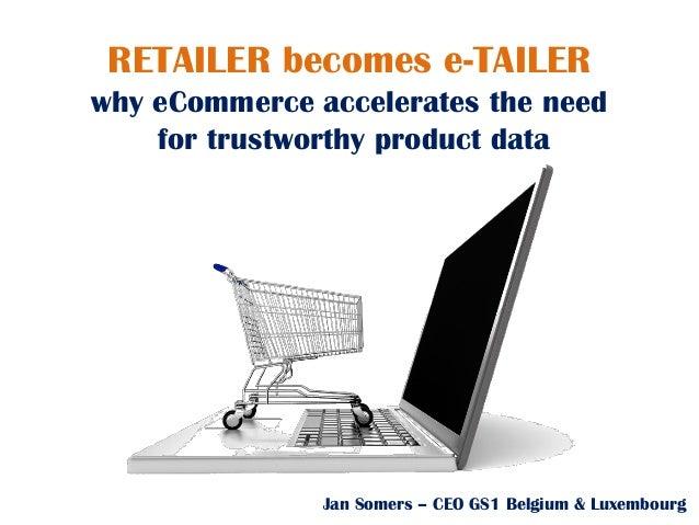 Retailer becomes e-tailer Jan Somers