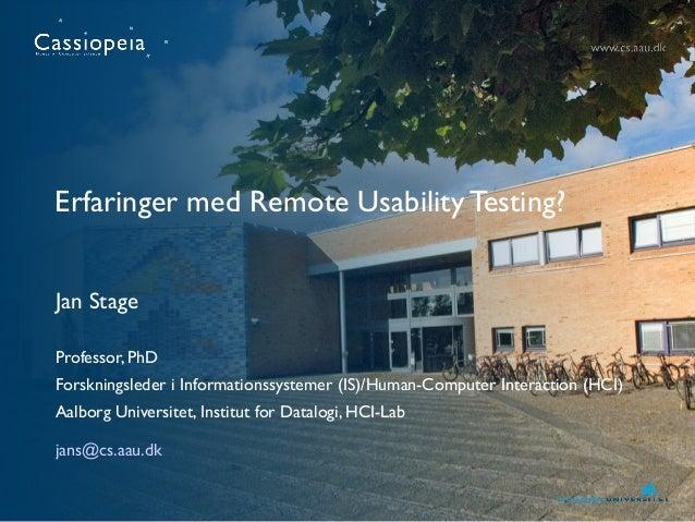Erfaringer med Remote Usability Testing af Jan Stage, AAU