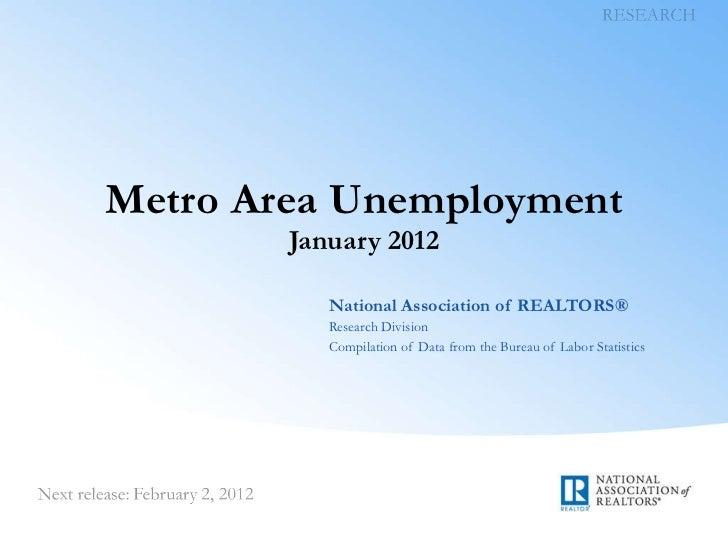 Metro Area Unemployment Data: January 2012