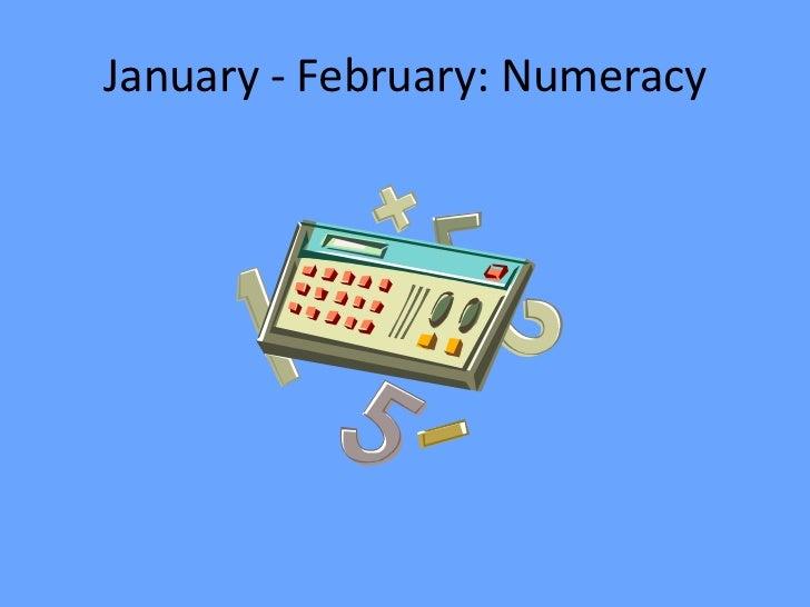 January- February Numeracy