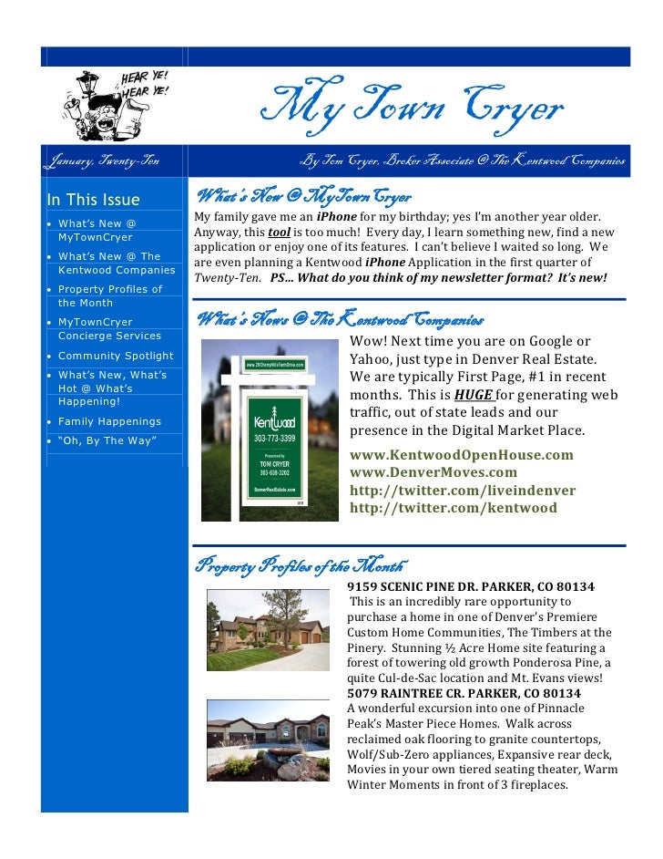 My Town Cryer January, Twenty-Ten                         By Tom Cryer, Broker Associate @ The Kentwood Companies  In This...