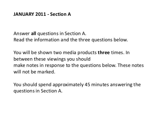 JANUARY 2011 - Section AAnswer all questions in Section A.Read the information and the three questions below.You will be s...