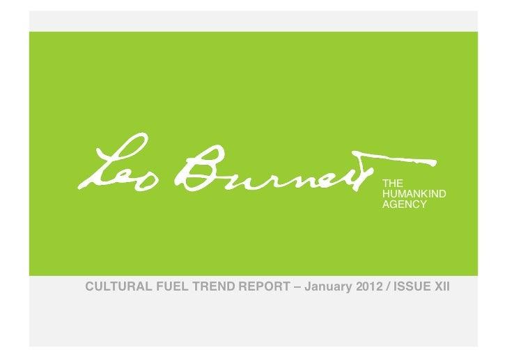 January 2012 cultural fuel trend report
