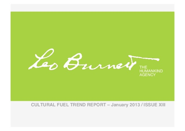 January 2013 Cultural Fuel Trend Report