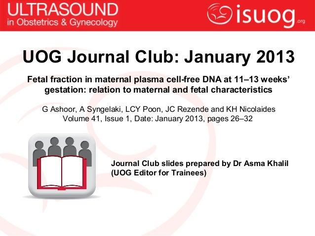 UOG Journal Club: Fetal fraction in maternal plasma cell-free DNA at 11–13 weeks' gestation