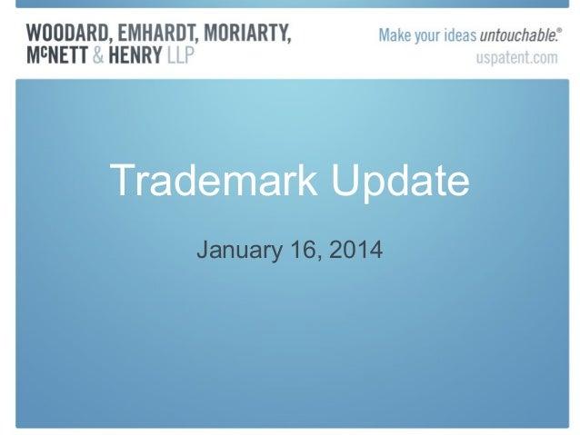 Trademark Update January 16, 2014